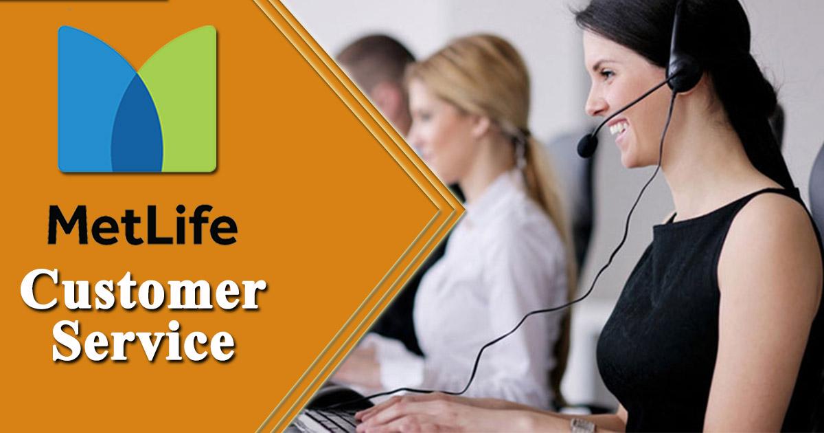 Servicio al cliente de MetLife